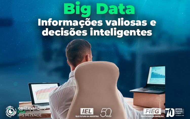 Soluções: Big Data – Informações valiosas e  decisões inteligentes